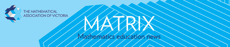 Matrix - Mathematics education news